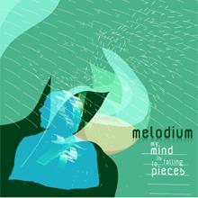 melodium .. dans moi j'aime mymind